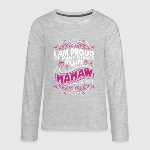 Im Proud Of Many Thing In Life Mamaw - Kids' Premium Long Sleeve T-Shirt