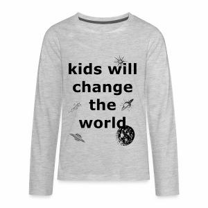 Change the World - Kids' Premium Long Sleeve T-Shirt