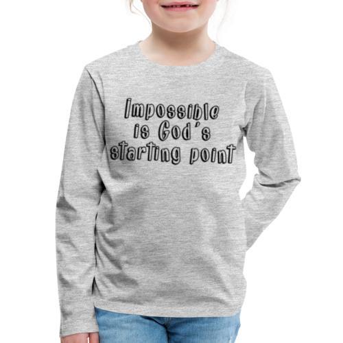 God's starting point - Kids' Premium Long Sleeve T-Shirt