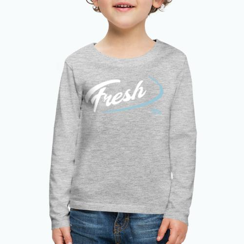 FRESH - Kids' Premium Long Sleeve T-Shirt