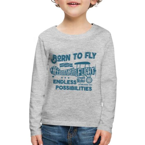Born To Fly - Kids' Premium Long Sleeve T-Shirt