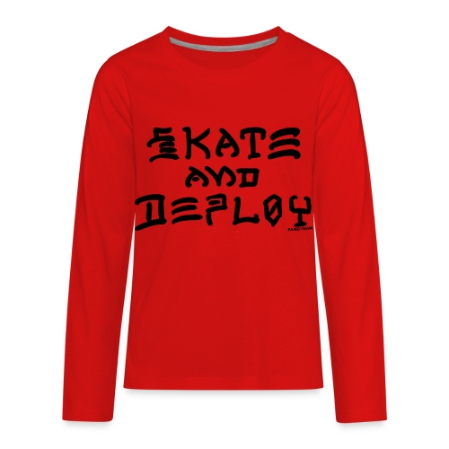 Skate and Deploy - Kids' Premium Long Sleeve T-Shirt