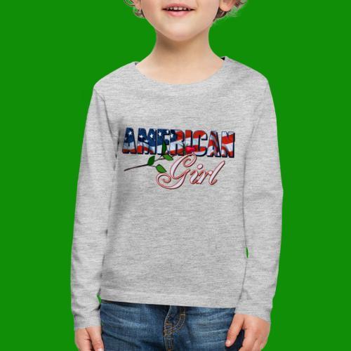 AMERICAN GIRL - Kids' Premium Long Sleeve T-Shirt