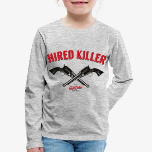 Hired Killer - Kids' Premium Long Sleeve T-Shirt