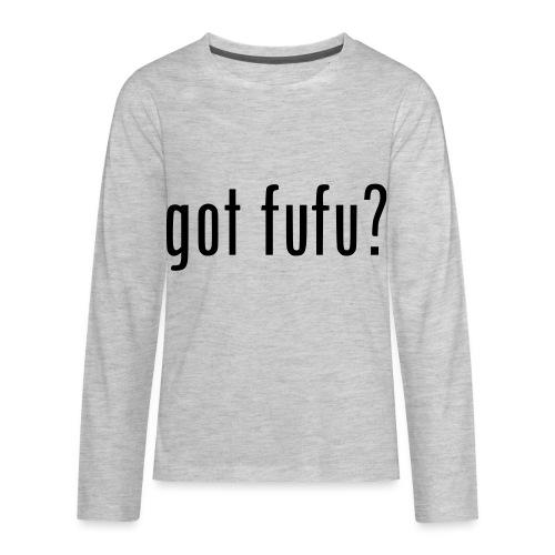 gotfufu-black - Kids' Premium Long Sleeve T-Shirt