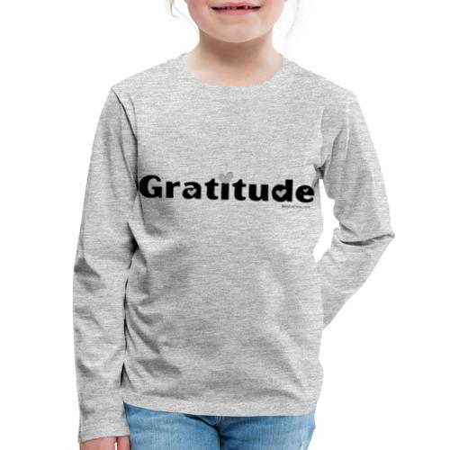 Gratitude - Kids' Premium Long Sleeve T-Shirt