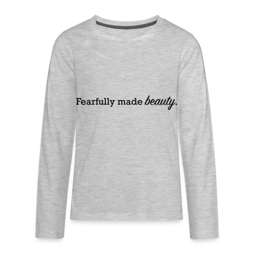 fearfully made beauty - Kids' Premium Long Sleeve T-Shirt