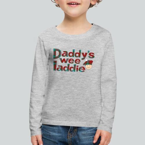 Daddy's Wee Laddie - Kids' Premium Long Sleeve T-Shirt