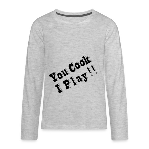 Blk & White 2D You Cook I Play - Kids' Premium Long Sleeve T-Shirt