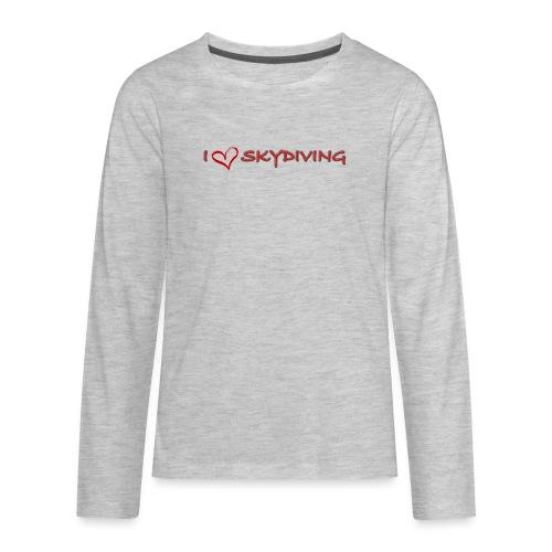 I love skydiving T-shirt/BookSkydive - Kids' Premium Long Sleeve T-Shirt
