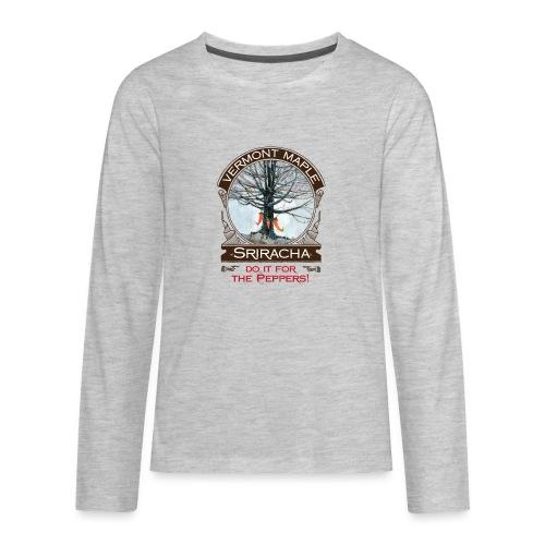 Vermont Maple Sriracha - Kids' Premium Long Sleeve T-Shirt