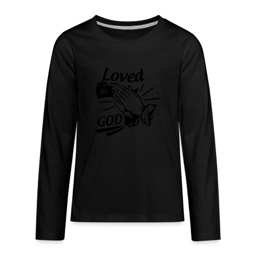 Loved By God (Black Letters) - Kids' Premium Long Sleeve T-Shirt
