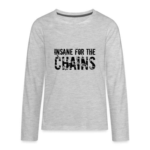 Insane For the Chains Disc Golf Black Print - Kids' Premium Long Sleeve T-Shirt
