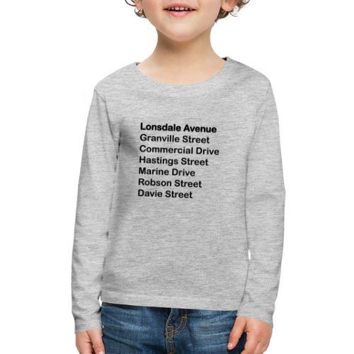 Street Names Black Text - Kids' Premium Long Sleeve T-Shirt