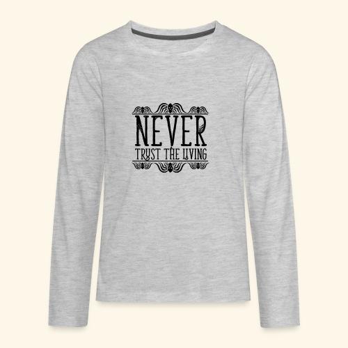 Never Trust The Living episode - Kids' Premium Long Sleeve T-Shirt