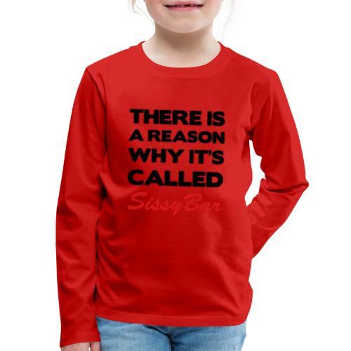 Sissybar - Kids' Premium Long Sleeve T-Shirt