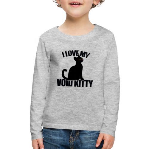 I love my void kitty - Kids' Premium Long Sleeve T-Shirt