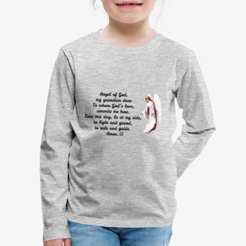 Guardian Angel prayer - Kids' Premium Long Sleeve T-Shirt