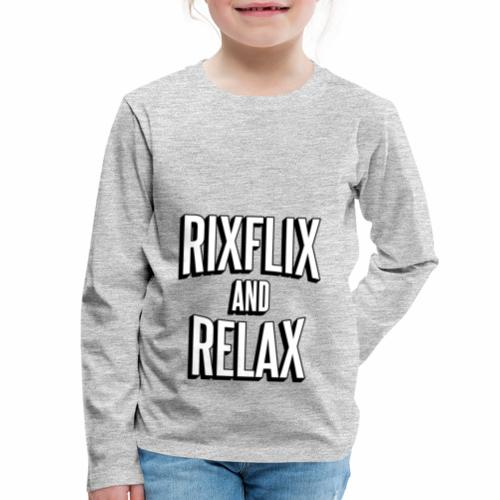 RixFlix and Relax - Kids' Premium Long Sleeve T-Shirt