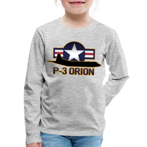 P-3 Orion - Kids' Premium Long Sleeve T-Shirt