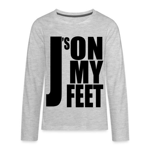 J's ON MY FEET 2 - Kids' Premium Long Sleeve T-Shirt