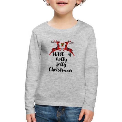 Holly Jolly Christmas - Kids' Premium Long Sleeve T-Shirt