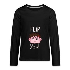 Flip You! - Kids' Premium Long Sleeve T-Shirt