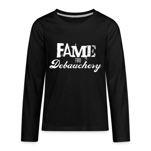 Fame from Debauchery - Kids' Premium Long Sleeve T-Shirt