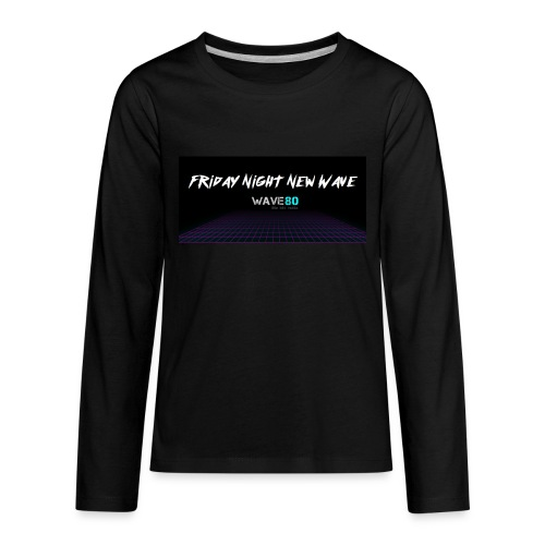 Friday Night New Wave - Kids' Premium Long Sleeve T-Shirt