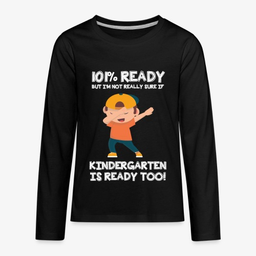 I Am Ready For Kindergarten - Kids' Premium Long Sleeve T-Shirt
