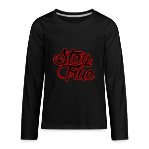 Stay True - Kids' Premium Long Sleeve T-Shirt
