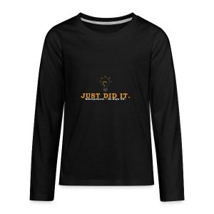 Just_Did_It - Kids' Premium Long Sleeve T-Shirt