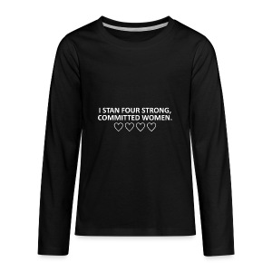 I STAN FOUR STRONG COMMITTED WOMEN - Kids' Premium Long Sleeve T-Shirt