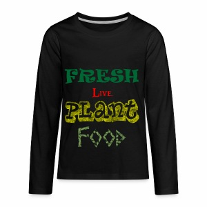 Fresh Live Plant Food - Kids' Premium Long Sleeve T-Shirt