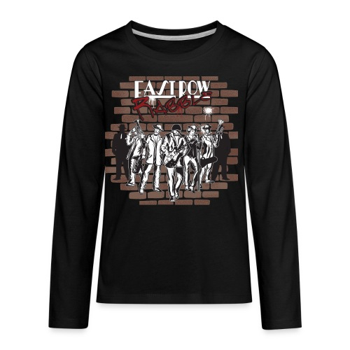 East Row Rabble - Kids' Premium Long Sleeve T-Shirt