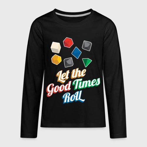 Let the Good Times Roll Dungeons & Dragons Dice - Kids' Premium Long Sleeve T-Shirt