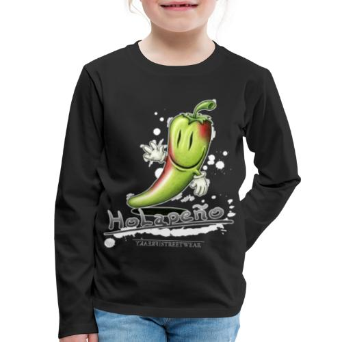 Holapeno - Kids' Premium Long Sleeve T-Shirt