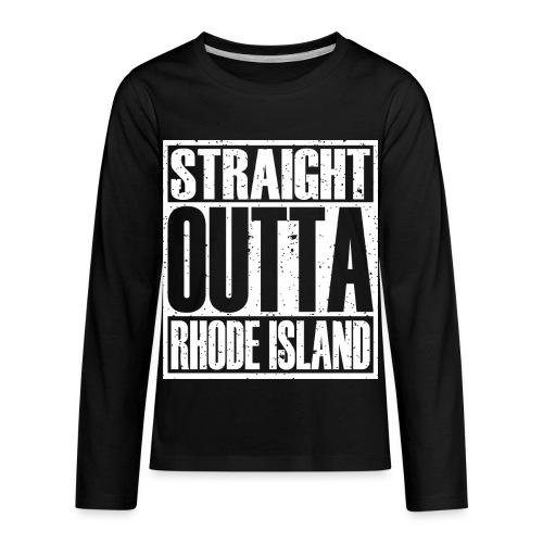 Straight Outta Rhode Island - Kids' Premium Long Sleeve T-Shirt