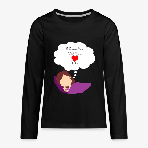 A Dream - Kids' Premium Long Sleeve T-Shirt