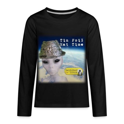 Tin Foil Hat Time (Earth) - Kids' Premium Long Sleeve T-Shirt