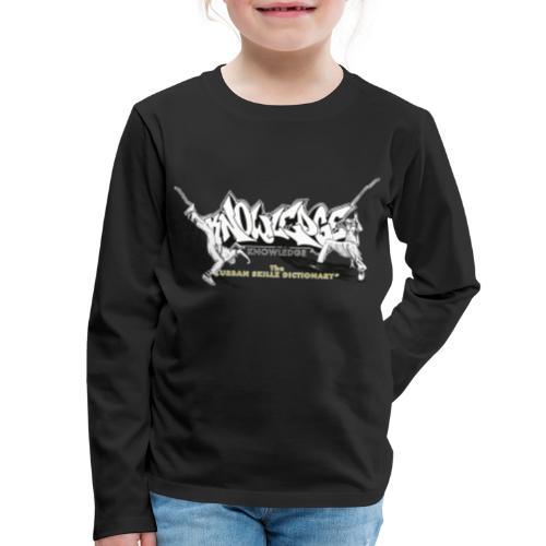 KNOWLEDGE - the urban skillz dictionary - promo sh - Kids' Premium Long Sleeve T-Shirt