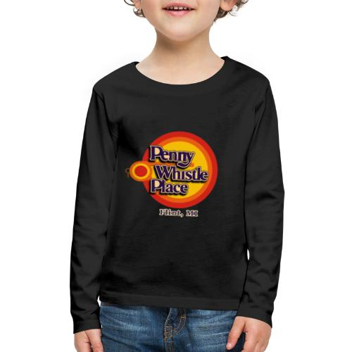 Penny Whistle Place - Kids' Premium Long Sleeve T-Shirt