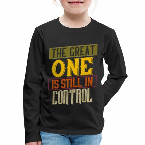 THE GREAT ONE - NEUTRAL - Kids' Premium Long Sleeve T-Shirt