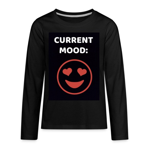 Love current mood by @lovesaccessories - Kids' Premium Long Sleeve T-Shirt