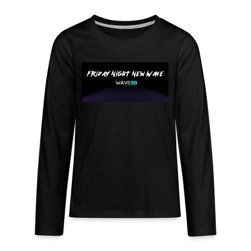 Friday Night New Wave - Kids' Premium Long Sleeve T-Shirt