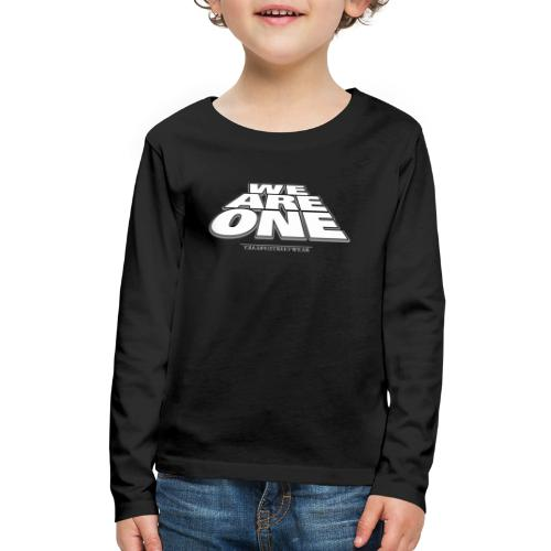 We are One 2 - Kids' Premium Long Sleeve T-Shirt