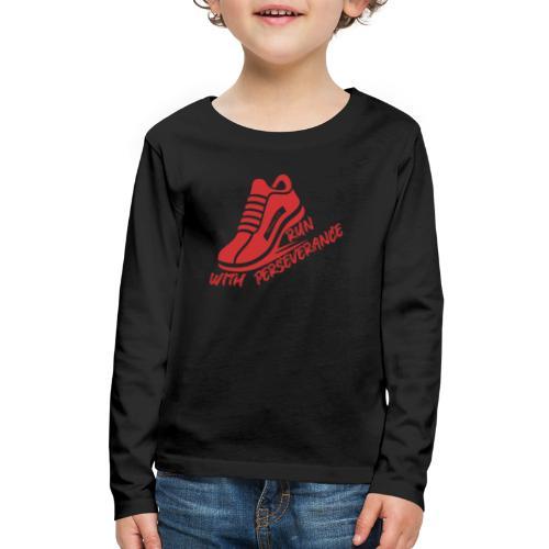 Run with perseverance - Kids' Premium Long Sleeve T-Shirt
