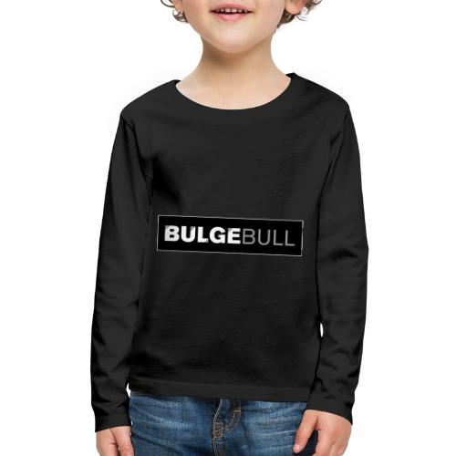 BULGEBULL TAGG - Kids' Premium Long Sleeve T-Shirt