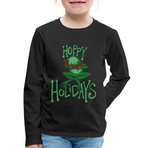 Hoppy Holidays - Kids' Premium Long Sleeve T-Shirt