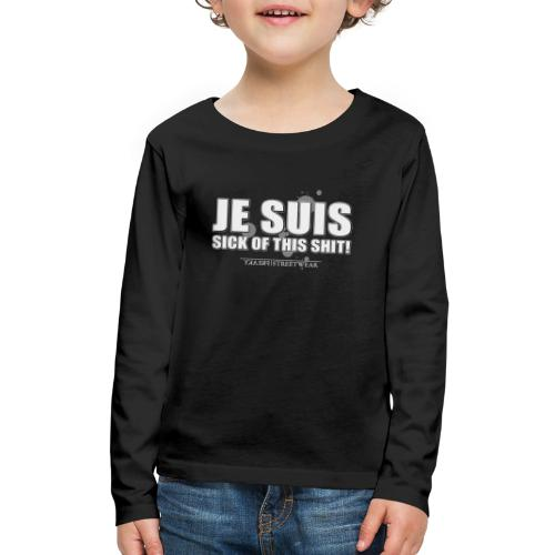 Je suis sick - Kids' Premium Long Sleeve T-Shirt